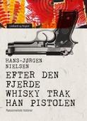 Efter den fjerde whisky trak han pistolen: ræsonnerede historier