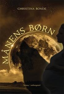 Månens børn (e-bog) af Christina Bond