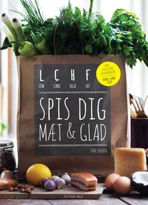 LCHF - spis dig mæt og glad (e-bog) a