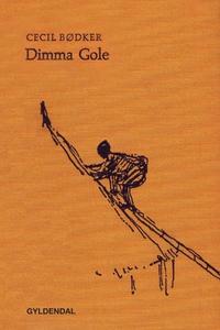 Dimma Gole (lydbog) af Cecil Bødker