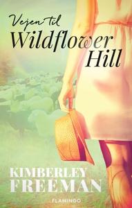 Vejen til Wildflower Hill (e-bog) af