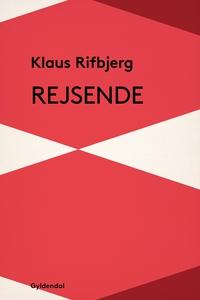 Rejsende (e-bog) af Klaus Rifbjerg