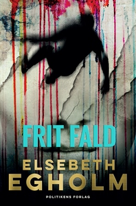 Frit fald (e-bog) af Elsebeth Egholm