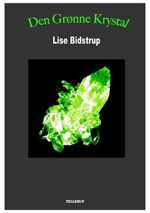 Den grønne krystal (e-bog) af Lise Bi