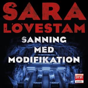 Sanning med modifikation (ljudbok) av Sara Lövs
