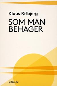 Som man behager (e-bog) af Klaus Rifb