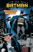 Batman: Historien om Batman