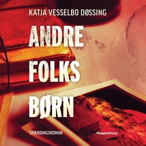Andre folks børn (lydbog) af Katja Ve