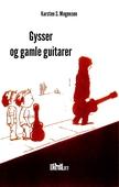Gysser og Gamle Guitarer