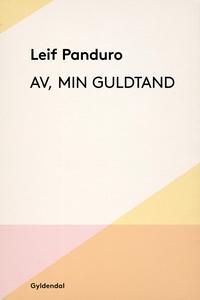 Av, min guldtand (e-bog) af Leif Pand