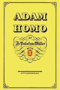 Adam Homo. Anden Deel (e-bog) af Fred