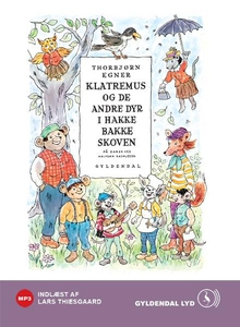 Klatremus og de andre dyr i Hakkebakk