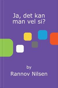 Ja, det kan man vel si? (ebok) av Rannov Nils