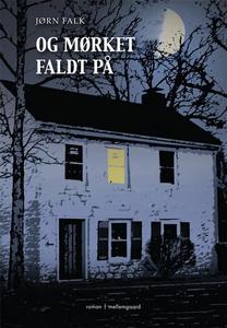Og mørket faldt på (e-bog) af Jørn Fa