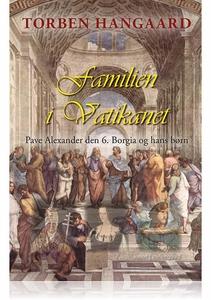 FAMILIEN I VATIKANET (e-bog) af Torbe