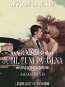 Jubilæum på Jalna