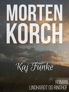Kaj Funke (e-bog) af Morten Korch