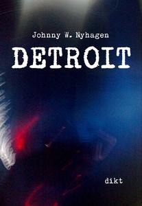 Detroit (ebok) av Johnny W. Nyhagen