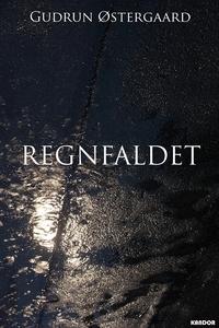 Regnfaldet (e-bog) af Gudrun Østergaa