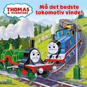 Thomas & vennerne: Må det bedste lokomotiv vinde!