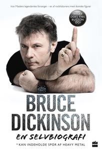 Bruce Dickinson En selvbiografi - Wha
