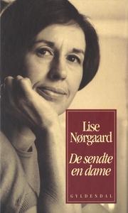 De sendte en dame (e-bog) af Lise Nør