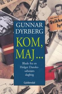 Kom, maj (e-bog) af Gunnar Dyrberg