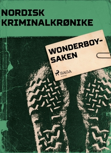 Wonderboy-saken (ebok) av Diverse forfattere