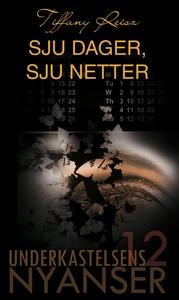 Sju dager, sju netter (ebok) av Tiffany Reisz