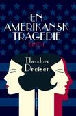 En amerikansk tragedie. Bog 1