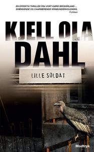 Lille soldat (e-bog) af Kjell Ola Dah