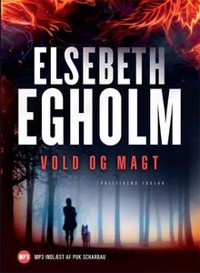 Vold og magt (lydbog) af Elsebeth Egh