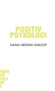 Positiv psykologi (lydbog) af Hans He