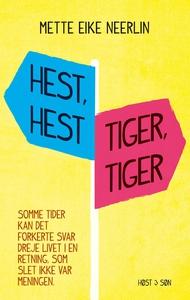 Hest, hest, tiger, tiger (e-bog) af M