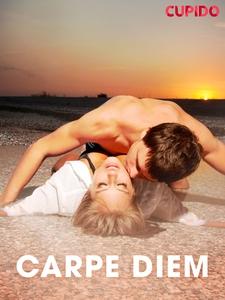 Carpe Diem (ebok) av Cupido .