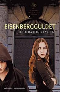 Eisenbergguldet (e-bog) af Ulrik Darl