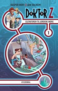 Doktor Z 1. Elevatoren til jordens in