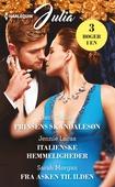 Prinsens skandalesøn/Italienske hemmeligheder/Fra asken til ilden