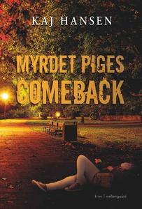 Myrdet piges comeback (e-bog) af Kaj