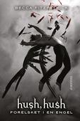 HUSH, HUSH #1: Forelsket i en engel