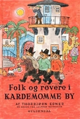 Historier og sange fra Folk og røvere i Kardemomme By