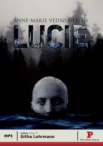 Lucie (lydbog) af Anne-Marie Vedsø Ol