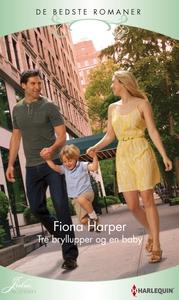 Tre bryllupper og en baby (e-bog) af Fiona Harper