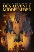 Den levende middelalder