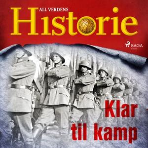 Klar til kamp (lydbok) av All verdens histori