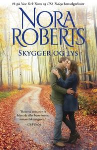 Skygger og lys (ebok) av Nora Roberts
