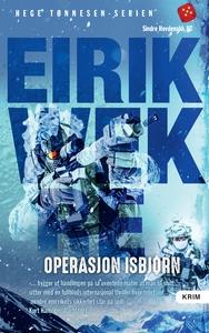 Operasjon Isbjørn (ebok) av Eirik Wekre