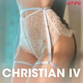 Christian IV - erobreren - erotiske noveller