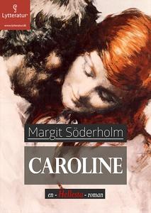 Caroline (lydbog) af Margit Söderholm