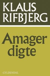Amagerdigte (e-bog) af Klaus Rifbjerg